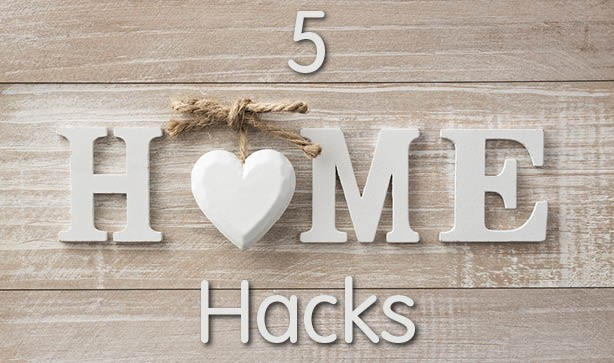 5 Home Hacks You Didn't Know You Needed