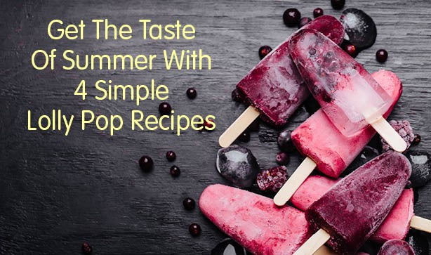 4 Simple Ice Lolly Recipes