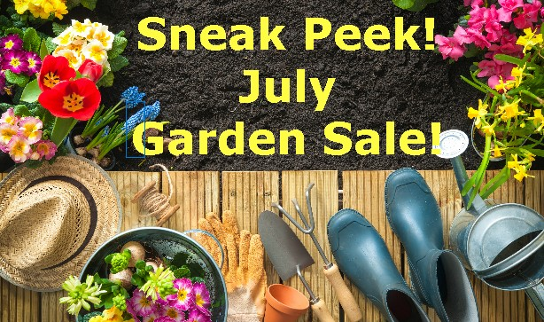 Our July Garden Sale Top Picks!