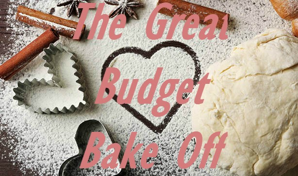 The Great Budget Bake Off!