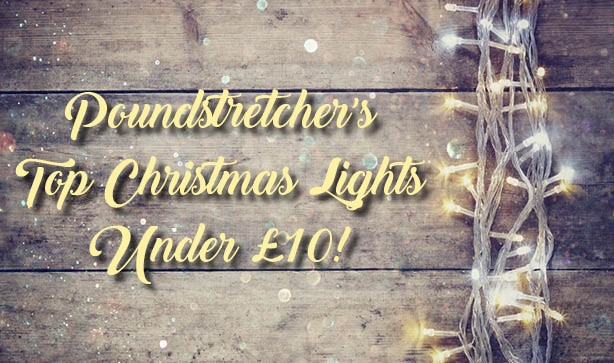 Poundstretcher's Top Christmas Lights Under £10!