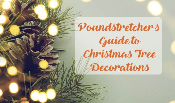 Poundstretchers' Guide To Christmas Tree Decorations